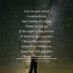 Alan walker := Alone Best Song Lyrics, Best Songs, Dj Music, Music Lyrics, Alan Walker Alone, Miraculous Cast, Alone Lyrics, Walker Join, Never Let Me Go