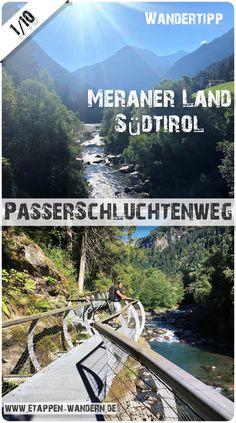 Eine kurze Halbtageswanderung im Passeiertal im Meraner Land / Südtirol mit spektakulären Wegen und traumhaften Blicken auf die Passerschlucht.