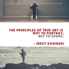 """The principles of true art is to not portray but to evoke. Crumpled Paper, True Art, Writer, Easy, Tips, Sign Writer, Writers"