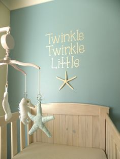 twinkle twinkle little star. Nautical nursery, would work for a space inspired baby room too More