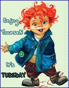 Tuesday's here!
