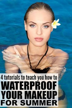 If you're planning on spending a lot of time at the pool and/or beach this summer, and want to look your best, this collection of makeup tutorials is FILLED with great summer makeup tips and tricks to teach you how to waterproof your makeup!