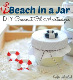 Beach in a Jar: DIY Coconut Oil Moisturizer