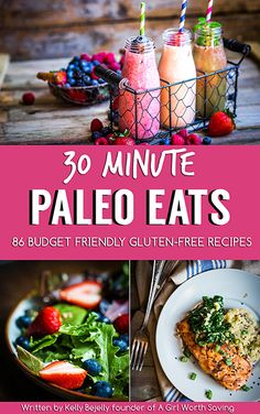 30 Minutes Paleo Eats // agirlworthsaving.net // #paleo #glutenfree #ebook #reciperoundup #recipes #budgetfriendly