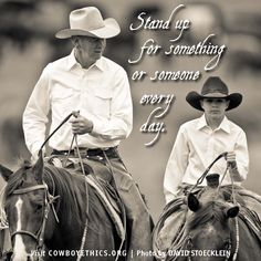 Cowboys, Cowgirls, Stand Up, www.cowboyethics.org