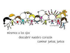 Porque somos junto a otros, junto a otras. Para que nos miremos a los ojos. Descubramos nuestro corazón. Y bailemos, al son de una canción multicolor. Eeeegunon mundo!!
