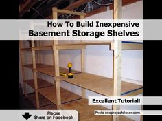 how to make basement storage shelves ideas for the home pinterest