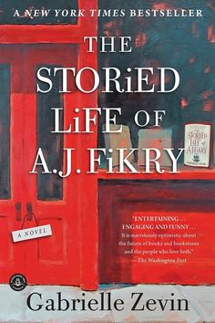 The Storied Life of A. Fikry: A Novel by Gabrielle Zevin. A great read for book lovers of all kinds! I'll definitely be sharing this one with my book club group. Top Ten Books, I Love Books, Great Books, Books To Read, Big Books, Reading Lists, Book Lists, Reading Den, Reading Groups