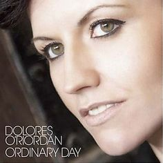 Delores O'Riordan from the Cranberries. Musical Genius for sure. And The Cranberries are coming out with a new album!!!