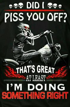 Harry Truman said: I never give them hell, I just tell the truth and they think it is hell. Reaper Quotes, True Quotes, Funny Quotes, Linking Park, Motorcycle Humor, Rock Poster, Biker Quotes, Warrior Quotes, Hilario