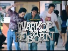 6 Fakta Menarik Warkop DKI Reborn Jangkrik Boss Part 1