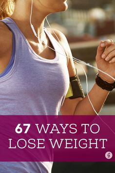 67 Science-Backed Ways to Lose Weight — Try these healthy tips for weight loss!  #weightloss #health #tips #greatist