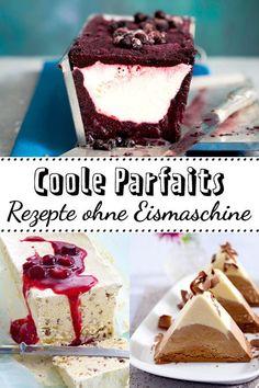 Bei warmen Temperaturen kommt ein kühles #Parfait zum #Dessert gerade richtig. Alle #Rezepte lassen sich außerdem toll vorbereiten!