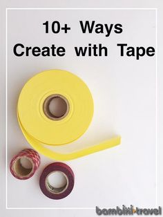 10+ Ways to Create with Tape | Fun ideas for art activities to do with duct tape, washi tape, masking tape and more! | Bambini Travel