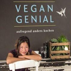 Vegan kochen, vegan leben