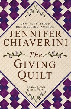 March - The Giving Quilt by Jennifer Chiaverini