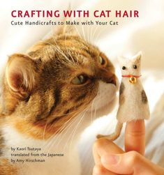 Got fur balls? Are your favorite sweaters covered with cat hair? Do you love to make quirky and one-of-a-kind crafting projects? If so, then it's time to throw away your lint roller and curl up with your kitty! Crafting with Cat Hair shows readers how. Crazy Cat Lady, Crazy Cats, Big Cats, Crafting With Cat Hair, This Is A Book, Fluffy Cat, White Elephant Gifts, Cat Toys, Trivia