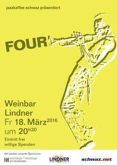 """Die Session vom jazzkaffee schwaz in der Weinbar Lindner mit der Band """"Four"""". Jazz, Movies, Movie Posters, Old Stuff, Make A Donation, Things To Do, Coffee, Film Poster, Jazz Music"""