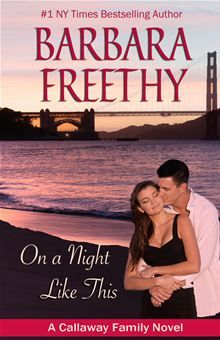 On A Night Like This by Barbara Freethy. Visit the Kobo website to buy this eBook: http://www.kobobooks.com/ebook/On-A-Night-Like-This/book-KRsHpbcNsUSrAR3VOPEz4Q/page1.html #kobo #ebooks