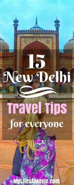 Here's the best and most important travel tips for New Delhi, India that everyone planning a trip there should know! Enjoy New Delhi!