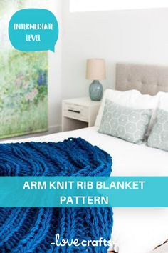 Arm knitting is such a fun skill! Create beautiful arm knitting blankets using your knitting skills. Here, you can master the art of arm knitting rib | Downloadable PDF at LoveCrafts.com