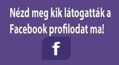 Így tudod egyszerűen megnézni kik látogatták a facebook profilodat - MindenegybenBlog