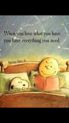 snoopy,charliebrown-It's a great day Lovies. peanuts snoopy charliebrown charlesschulzHappiness is a state of mind, Great Quotes, Quotes To Live By, Me Quotes, Motivational Quotes, Inspirational Quotes, Family Quotes, Funny Quotes, Happy Quotes, Sad Sayings