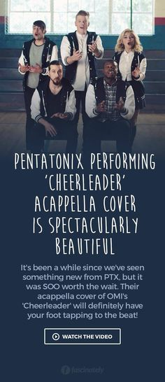 Pentatonix Performing 'Cheerleader' Acappella Cover is Spectacularly Beautiful Dance Music, My Music, Pentatonix, I Am A Queen, My Soulmate, Beautiful Songs, Make Me Happy, Cool Bands, Cheerleading