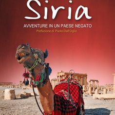 l'ultimo ebook di Asterisk edizioni su yallaitalia.it #siria #medioriente #storia #archeologia #viaggio #avventura