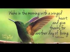 Wake in the morning with a winged heart, and give thanks for another day of loving. - Kahlil Gibran, Lebanese-American artist, poet, and writer. Kahlil Gibran, Khalil Gibran Quotes, Good Morning Greetings Images, Good Morning Images, Morning Messages, Good Morning Inspirational Quotes, Good Morning Quotes, Morning Thoughts, Inspirational Wallpapers