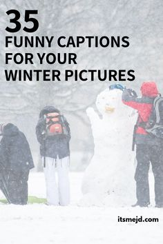 35 Funny Winter Captions And Puns For Your Next Instagram Picture