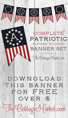 of July ~ Free Printable Patriotic Banner Set - The Cottage Market Perfect for school.Presidents Day and all kinds of celebrations from Fourth of July to Memorial Day! Patriotic Crafts, Patriotic Party, July Crafts, 4th Of July Party, Fourth Of July, Doodle, Independance Day, Happy Birthday America, 4th Of July Decorations