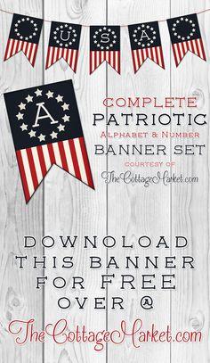 Free Printable Patriotic Banner Set - The Cottage Market