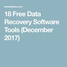 18 Free Data Recovery Software Tools (December 2017)