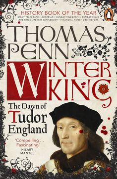 Winter King: Henry VII and the Dawn of Tudor England by Thomas Penn