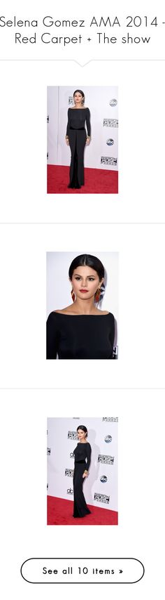 """Selena Gomez AMA 2014 - Red Carpet + The show"" by nasti-girl ❤ liked on Polyvore featuring selenagomez and selena gomez"