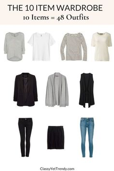 The 10 Item Wardrobe (Makes 48 Outfits) TW# 132 - Classy Yet Trendy - Capsule wardrobe - When it comes to our wardrobes, sometimes we think we need lots of clothes to have lots of outfits. Capsule Outfits, Fashion Capsule, Mode Outfits, Chic Outfits, Summer Outfits, Fashion Outfits, 10 Item Wardrobe, 10 Piece Wardrobe, Work Wardrobe Essentials