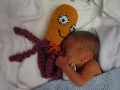 Octopus pattern for preemies. Research has shown they grab on to the tentacles which remind them of the umbilical chord; brings comfort to them.