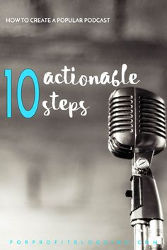 If you're going to launch a podcast, you want to make it popular. Here are ten steps on how to create a popular podcast. Follow these carefully.