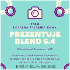 ... bo #kawa musi być palona tylko lokalnie. #KAFO data palenia: 09 wrzesień 2017 (blend 6.4)