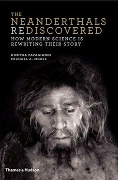 The Neanderthal Rediscovered (extract)