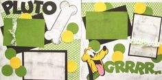 Change to Goofy Dog Scrapbook, Vacation Scrapbook, Disney Scrapbook Pages, Scrapbook Page Layouts, Scrapbook Cards, Scrapbooking Ideas, Disney Mouse, Disney Mickey, Disney Cards