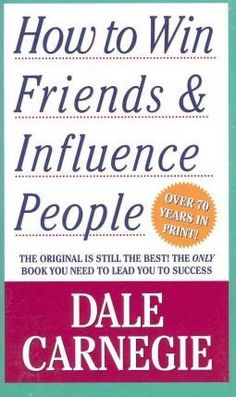 How to Win Friends and Influence People : Dale Carnegie : 9781439199190 Dale Carnegie, Top Books To Read, Good Books, Evernote, Missouri, Best Books For Men, Inspirational Books To Read, Motivational Books, Malcolm Gladwell