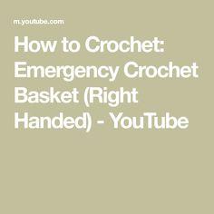 How to Crochet: Emergency Crochet Basket (Right Handed) - YouTube Crochet Basket Tutorial, Hands, Math, Youtube, Math Resources, Youtubers, Youtube Movies, Mathematics