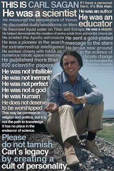 This is Carl Sagan, he helped to shape my future. Thank you, Carl.