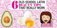 6 Old-School Latin Beauty Tips That Really Work - Your abuela has sworn by these for years, and now science backs her up.