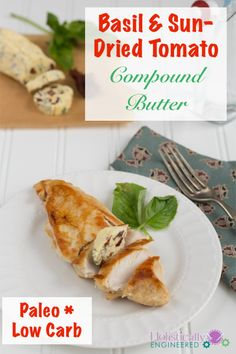 Basil and Sun-Dried Tomato Compound Butter