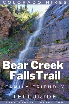 Bear Creek Falls Trail is one of Telluride's most popular hikes with an impressive, very scenic waterfall at the end. You will love this hike!