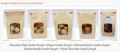 Ready-to-Bake Gluten-Free Cookies by the Dozen.  Chocolate Chip Cookie Dough • Ginger Cookie Dough • Oatmeal Raisin Cookie Dough • Snickerdoodle Cookie Dough • Triple Chocolate Cookie Dough. SEE: