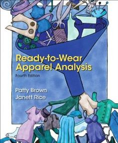 Ready-to-Wear Apparel Analysis (4th Edition): Patty Brown, Jannett Rice: 9780133109894: Amazon.com: Books